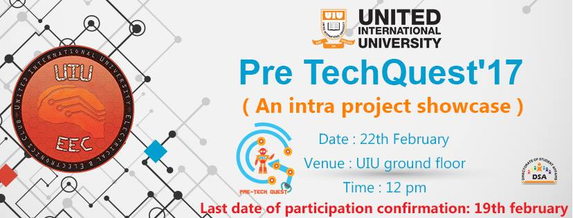 Pre TechQuest'17 ( An intra University project showcase)