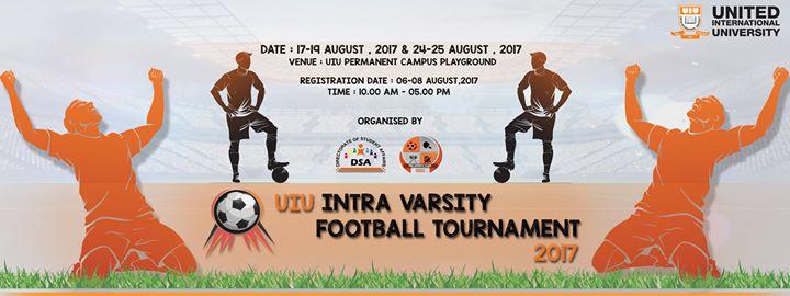UIU Intra Varsity Football Tournament 2017